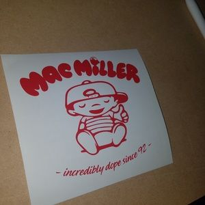"6"" red mac miller incredibly dope decal"